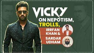Vicky Kaushal on missing Irrfan Khan, nepotism, trolls, success, Sardar Udham | Shoojit S | Ronnie L