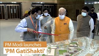 PM Modi launches 'PM GatiShakti', National Master Plan for Multi-Modal Connectivity | PMO