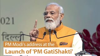 PM Modi's address at the launch of PM GatiShakti, National Master Plan for Multi-Modal Connectivity