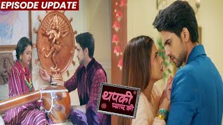 Thapki Pyar Ki 2   16th Oct 2021 Episode Update   Purab Ko Pata Chali Thapki Ki Sachai