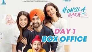 Honsla Rakh Ne Ki Pehle Din Jabardast Kamai | Opening Day Box Office | Shehnaz Gill