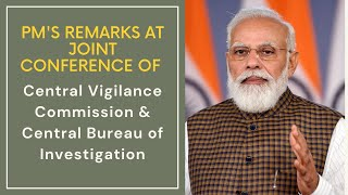 PM's remarks at joint conference of Central Vigilance Commission & Central Bureau of Investigation