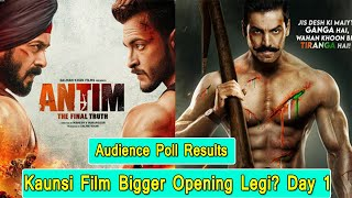 Antim Vs Satyameva Jayate2 Mein Kaunsi Film Badi Opening Legi? Janiye Audience Poll Results