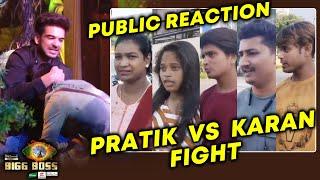 Bigg Boss 15 Public Reaction | Pratik Vs Karan Kundra Choke Slam Matter