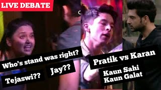 Bigg Boss 15 Live Debate | Pratik Vs Karan Kundra Fight, Kaun Sahi Kaun Galat?, Tejaswi, Jay