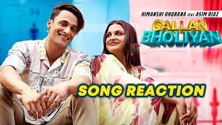 Gallan Bholiyan Song Reaction   Asim Riaz   Himanshi Khurana   New Punjabi Songs 2021