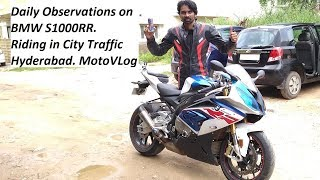 Daily Observations on BMW S1000RR. Riding in City Traffic Hyderabad. MotoVLog.