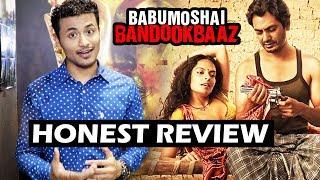 Babumoshai Bandookbaaz Movie Review - Honest Movie Review - Nawazuddin Siddiqui, Bidita Bag