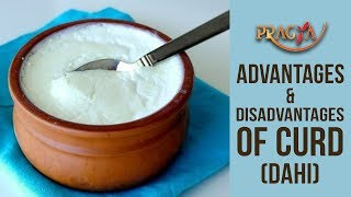Advantages & Disadvantages Of Curd (Dahi) | Dr. Vibha Sharma