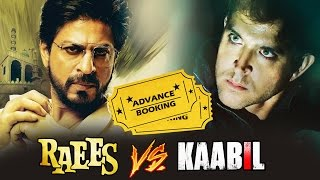 Raees Vs Kaabil - Look Who Is Leading In The PRE-BOOKING Collections