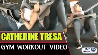 Catherine Tresa Leaked Gym Video | Catherine Tresa Fitness Workout Video | Top Telugu TV