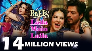 Sunny Leone's Laila Main Laila CROSSES 14 MILLION Views In 24 Hrs - HUGE RECORD - RAEES