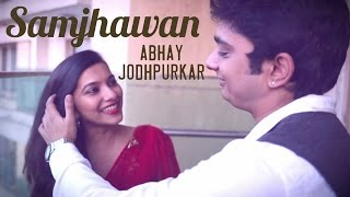Samjhawan - The Kroonerz Project Version | Feat. Abhay jodhpurkar