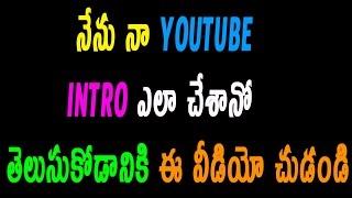 How I Edit My Intros Using camtasia || Telugu Tech
