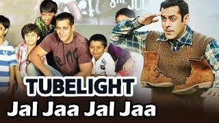 KIDS To Record Jal Jaa Jal Jaa Song From Salman's Tubelight