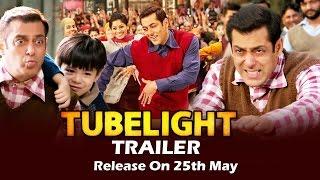 Salman's TUBELIGHT Trailer Release Date ANNOUNCED