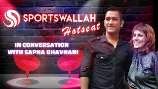 Sapna Bhavnani on MS Dhoni | Sportswallah Hotseat