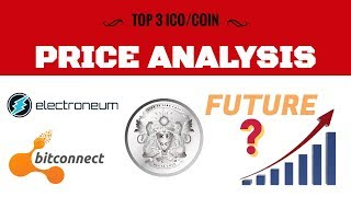 ELECTRONEUM, REGAL COIN, BITCONNECT Price analysis & Update
