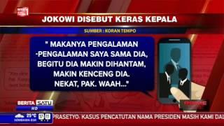 Jokowi Disebut Keras Kepala