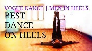 YANIS MARSHALL - BRITAIN'S GOT TALENT   VOGUE DANCE IN INDIA   MEN IN HEELS