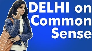 DELHI on Common Sense THE CRAZZY STREET