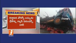 Gas Cylinder Lorry Hits KSRTC Bus at Dhone of Kurnool  | 3 lost life and 4 Injured |  iNews