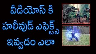 How to Easily Add Special Effects to a Video || Telugu Tutorial