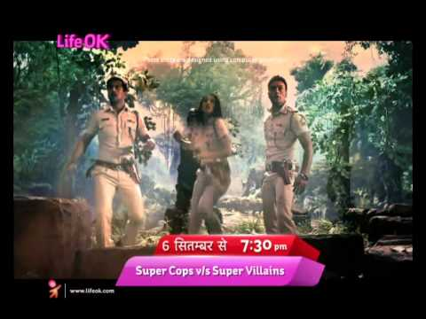 Supercops Vs Supervillains- earth vs earth series on Life OK