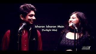 Isharon Isharon Mein (Twilight Mix)   Ft.Abhay Jodhpurkar & Bhavya Pandit