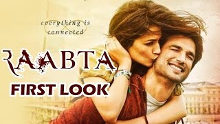 RAABTA First Look Out - Sushant Singh Rajput, Kriti Sanon