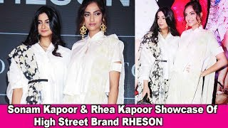 Sonam Kapoor & Rhea Kapoor Showcase High Street Brand RHESON   Sepl