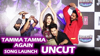 Tamma Tamma Again Song Launch | FULL HD VIDEO | Varun Dhawan, Alia Bhatt | Badrinath Ki Dulhania