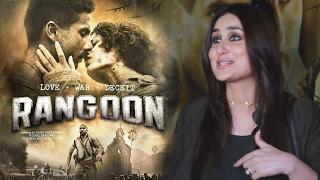 Rangoon Movie Review By Kareena Kapoor Khan - Saif Ali Khan, Kangana, Shahid Kapoor