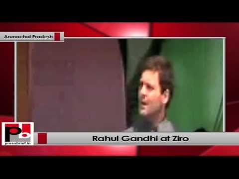 Rahul Gandhi in Arunachal Pradesh India belongs to all