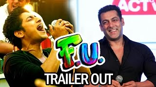 Salman Khan UNVEILS Aakash Thosar's FU - Friendship Unlimited Trailer