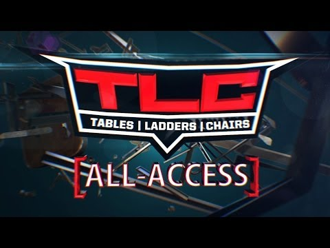 WWE TLC All Access Pass -WWE Wrestling Video