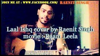 laal ishq - Raam leela cover | arijit singh | classical | by Raenit Singh AKA Bhupender Banaula