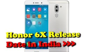 Honor 6X Release Date in India Set at End of January II RECTVINDIA