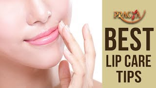BEST Lip Care Tips | Payal Sinha