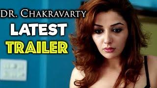 Dr Chakravarthy Movie Latest Trailer Sekhar Suri, Sonia Mann