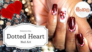 Sinhala Dotted Heart Nailart (SRI LANKAN)