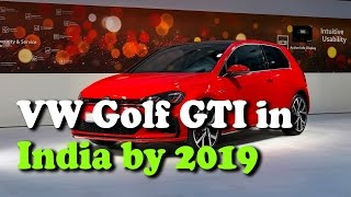 VW Golf GTI could be Launched in India by 2019 || Rectv India