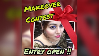 MAKEOVER Contest Entries OPEN !