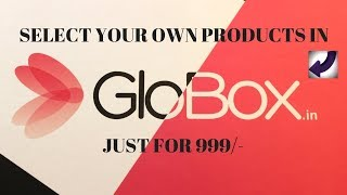 GET PRODUCTS WORTH UPTO Rs 5500/- AT JUST Rs 999/- | GLOBOX