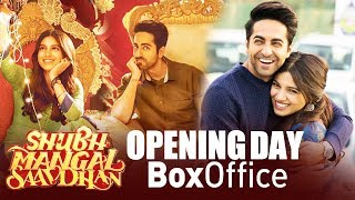 Shubh Mangal Saavdhan FIRST DAY COLLECTION - Box Office - Ayushmann Khurrana, Bhumi Pednekar