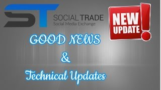Social trade Latest Updates Regarding Server Error & Good News- 20/12/2016