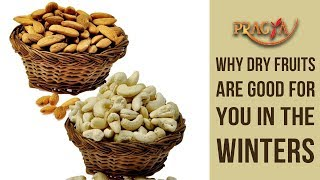 Why Dry Fruits Are Good For You In The Winters | Dr. Vibha Sharma (Ayurveda & Panchkarma Expert)