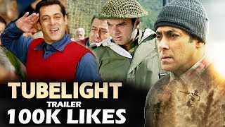 Salman's TUBELIGHT Trailer CREATES Fastest 100K Likes Record