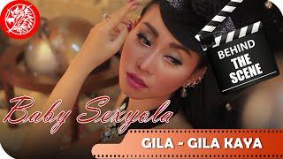 Baby Sexyola - Behind The Scene Video Klip Gila Gila Kaya