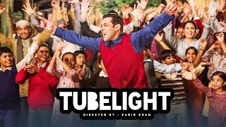 Salman Khan's TUBELIGHT Teaser To Release In APRIL End - Confirmed